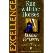 Excellence by Eugene H. Peterson