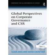 Global Perspectives on Corporate Governance and CSR by Professor Guler Aras