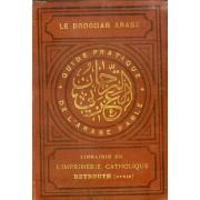 Le Drogman Arabe, Ou Guide Pratique De L'arabe Parlé, En Caracteres Figures, Pour La Syrie, La Palestine Et L'egypte