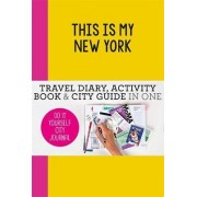 This is my New York by Petra de Hamer
