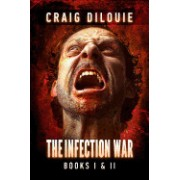 The Infection War: The Infection and the Killing Floor