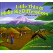 Little Things Make Big Differences by John Nunes