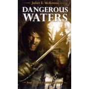 Dangerous Waters by Juliet E McKenna