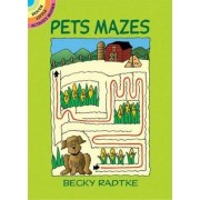 Pets Mazes by Becky J. Radtke