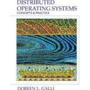Distributed Operating Systems by Doreen L. Galli