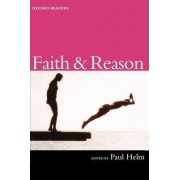 Faith and Reason by Professor Paul Helm