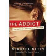 The Addict by Dr Michael Stein