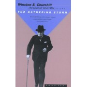 The Gathering Storm: The Second World War Vol 1 by Winston S. Churchill