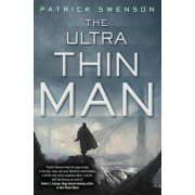 The Ultra Thin Man by Patrick Swenson