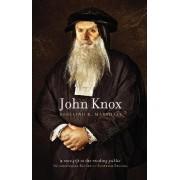 John Knox by Rosalind K. Marshall