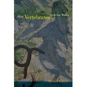 How Vertebrates Left the Water by Michel Laurin
