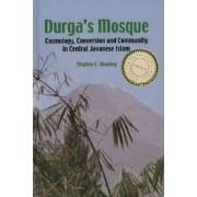 Durga's Mosque by Stephen C. Headley