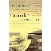 A Book Of Memories by Peter Nadas