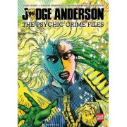 Judge Anderson: The Psychic Crime Files by Alan Grant