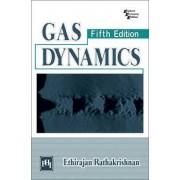 Gas Dynamics by E. Rathakrishnan