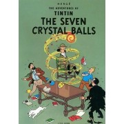 The Adventures of Tintin: The Seven Crystal Balls by Herge Herge