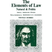 Elements of Law, Natural and Political by Thomas Hobbes