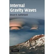 Internal Gravity Waves by Bruce R. Sutherland