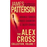 The Alex Cross Collection, Volume 1 by James Patterson