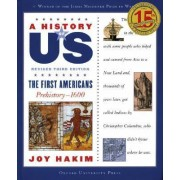 A History of US: The First Americans by Joy Hakim