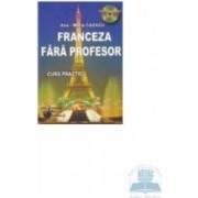 Franceza fara profesor - Ana - Maria Cazacu