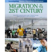 Migration in the 21st Century by Paul C Challen