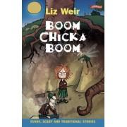 Boom-chicka-boom by Liz Weir