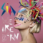 Sia - We Are Born (0886976941222) (1 CD)