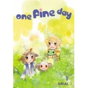 One Fine Day: v. 1 by Sirial