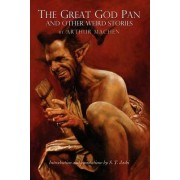 The Great God Pan and Other Weird Stories by Arthur Machen