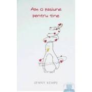 Am o pasiune pentru tine - Jenny Kempe