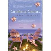 Catching Genius by Kristy Kiernan