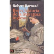 Breve historia de la literatura inglesa / A Short History of English Literature by Robert Barnard