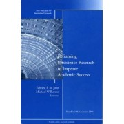 Reframing Persistence Research to Improve Academic Success by Edward P. St. John