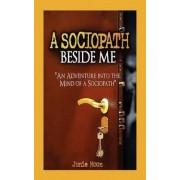 A Sociopath Beside Me by Junie Moon