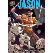 Jason: Quest For The Golden Fleece (A Greek Myth) by Jeff Limke