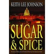 Sugar & Spice by Keith Lee Johnson