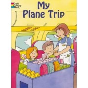 My Plane Trip by Cathy Beylon