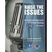 Raise the Issues: an Integrated Approach to Critical Thinking (student Book and Classroom Audio CD) by Carol Numrich