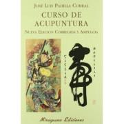 Curso de acupuntura by J. L. Padilla Corral