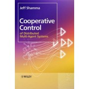 Cooperative Control of Distributed Multi-agent Systems by Jeff Shamma