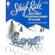 Sleigh Ride and Other Christmas Songs & Carols by David Carr Glover