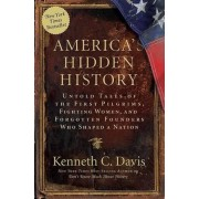 America's Hidden History by Kenneth C Davis
