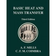 Basic Heat and Mass Transfer by Anthony F Mills