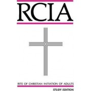 Rite of Christian Initiation of Adults by Various