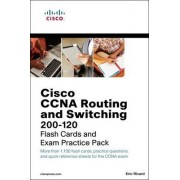 CCNA Routing and Switching 200-120 Flash Cards and Exam Practice Pack by Eric Rivard