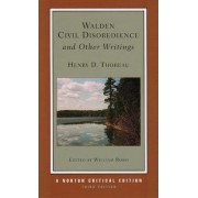 Walden, Civil Disobedience and Other Writings by Henry David Thoreau