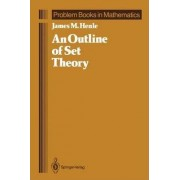 An Outline of Set Theory by James M. Henle