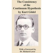 The Consistency of the Continuum Hypothesis by Kurt Godel by Kurt Gdel