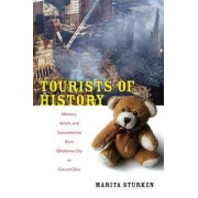 Tourists of History by Marita Sturken